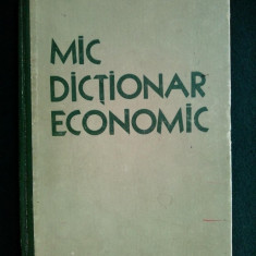 Mic dictionar economic - G. A. Koslov si S.P. Pervusin / Bucuresti 1959
