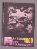 Victor Anestin - In anul 4000 sau o calatorie la Venus, 1986