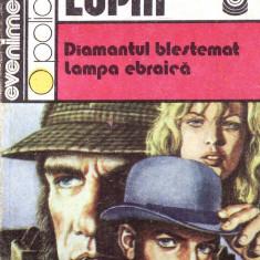 DIAMANTUL BLESTEMAT. LAMPA EBRAICA de ARSENE LUPIN - Roman, Anul publicarii: 1991