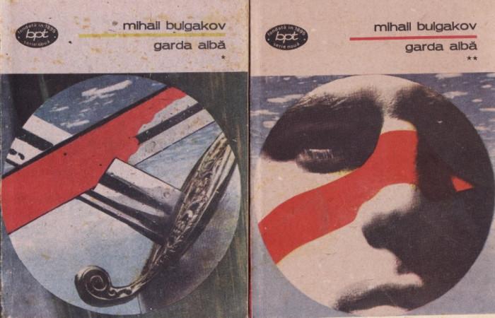 GARDA ALBA de MIHAIL BULGAKOV (2 VOLUME) foto mare
