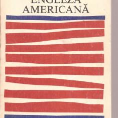 (C4080) ENGLEZA AMERICANA DE EDITH IAROVICI, EDITURA STIINTIFICA, 1971