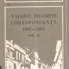 (C4085) VALERIU BRANISTE - CORESPONDENTA 1895 - 1901, VOL.II, EDITURA DACIA, CLUJ-NAPOCA, 1986, EDITIE INGRIJITA DE VALERIU CALIMAN SI GH. IANCU - Biografie