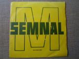 Semnal M durata moara disc single vinyl muzica hard rock romaneasca rar anii 70, VINIL, electrecord