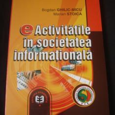 BOGDAN GHILIC MICU * MARIAN STOICA - ACTIVITATILE IN SOCIETATEA INFORMATIONALA {2002}