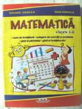 MATEMATICA - Clasele I-II.  CULEGERE DE EXERCITII SI PROBLEME, E. Dancila, 2008, Clasa 1, Alta editura
