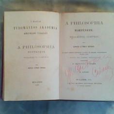 A philosophia tortenete tmalestol comteiig-Lewes Gyorgy Henrik (II) 1877-a Magyar tudoma - Carte in maghiara