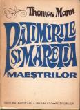 Thomas Mann-Patimirile si maretia maestrilor, 1972