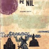 CU CAIACELE PE NIL DE ANDRE DAVY - Carte de calatorie
