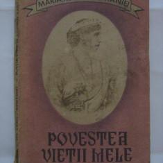 REDUCERE 10 LEI! MARIA,REGINA ROMANIEI-POVESTEA VIETII MELE- VOL I EDITIA A III-A 1990