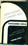SPIRITUL ROMANESC IN CUMPATUL VREMII - Constantin NOICA