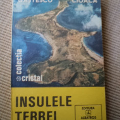 INSULELE TERREI colectia cristal editura albatros gastescu cioaca carte stiinta - Carte Geografie