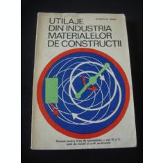 STANCIU D. SABIN - UTILAJE DIN INDUSTRIA MATERIALELOR DE CONSRUCTII {1974}