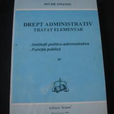 ANTONIE IORGOVAN - DREPT ADMINISTRATIV * INSTITUTII POLITICO ADMINISTRATIVE * FUNCTIA PUBLICA IV {1994}