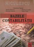 V. CAPOTA, M. DINESCU, R. IONESCU, F. LIXANDRU, I. POPA - BAZELE CONTABILITATII (ED. NICULESCU - 2006)