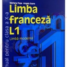Limba franceza. Manual pentru clasa a-X-a. L 1 - Angela Soare, Mariana Popa - Manual scolar humanitas, Clasa 10, Humanitas, Limbi straine