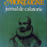 Michel de Montagne-Jurnal de calatorie - Carte de calatorie Altele