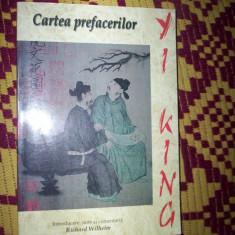 Cartea prefacerilor-Yi King - Carte Filosofie
