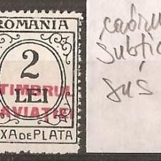TIMBRE 97i, ROMANIA, 1931, TAXA DE PLATA, TIMBRUL AVIATIEI, 2 LEI, EROARE, CADRU SUBTIAT, SUS, CURIOZITATE, VARIETATE, ERORI, ECV - Timbre Romania, Altele