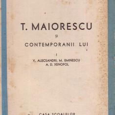 E.Lovinescu-Titu Maiorescu si contemporanii lui-V.Alecsandri,M.Eminescu,A.D.Xenopol