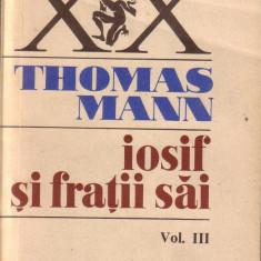 Thomas Mann-Iosif si fratii sai volumul 3