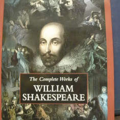 SHAKESPEARE OPERE COMPLETE ( lb engleza)-The COMPLETE WORKS of SHAKESPEARE, Alta editura, 2010