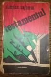 Carte - Olimpian Ungherea - Testamentul, Alta editura, 1979