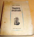 DUNAREA REVARSATA - Radu Tudoran