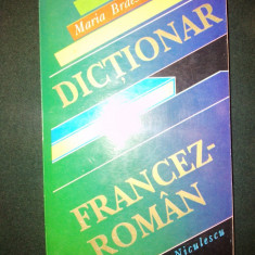 Dictionar FRANCEZ - ROMAN Maria Braescu Ed. Nicolescu