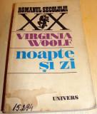 NOAPTE SI ZI - Virginia Wolf, Univers, 1987