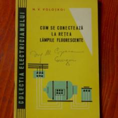 Carte - brosura -- Cum se conecteaza la retea lampile fluorescente - ed. tehnica 1963 - 44 pagini - Carti Industrie alimentara