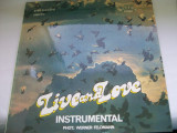 LIVE AND LOVE INSTRUMENTAL    DISC VINIL, electrecord