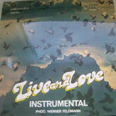 LIVE AND LOVE INSTRUMENTAL DISC VINIL - Muzica Dance electrecord