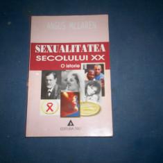 SEXUALITATEA SECOLULUI XX- O ISTORIE  ANGUS MACLAREN