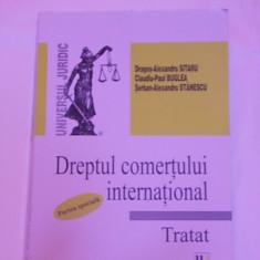 DREPTUL COMERTULUI INTERNATIONAL- TRATAT- PARTEA SPECIALA- DRAGOS ALEXANDRU SITARU, CLAUDIU PAUL BUGLEA, SERBAN ALEXANSRU STANESCU - Carte Drept comercial