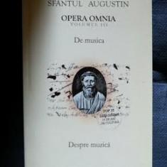 Sf. Augustin OPERA OMNIA vol. III DE MUSICA bilingv latina-romana Ed. Dacia 2002 - Filosofie