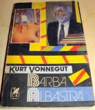 BARBA ALBASTRA - Kurt Vonnegut, Alta editura, 1991