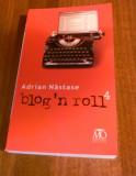 ADRIAN NASTASE - BLOG N ROLL 4, Alta editura