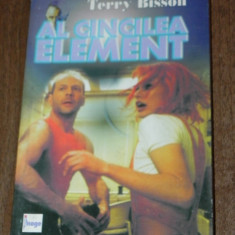 Terry Bisson - Al cincilea element