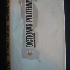 RADU TITEICA - DICTIONAR POLITEHNIC - Enciclopedie
