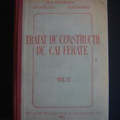 B. N. VEDENISCOV, M. T. MITIUSIN, A. N. STAHANOV - TRATAT DE CONSTRUCTII DE CAI FERATE volumul 2