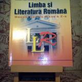 Mircea Martin - Limba si literatura romana manual pentru clasa a X a - Manual scolar, Clasa 10