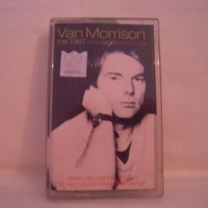 Vand caseta audio Van Morrison ,The 1967 Newyork sessions,originala !, Casete audio