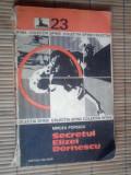 MIRCEA POPESCU  -  SECRETUL ELIZEI DORNESCU  /  colectia 'Sfinx' nr 23 / 1975