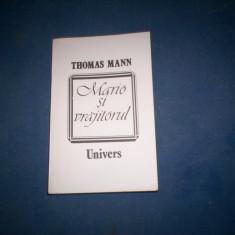 MARIO SI VRAJITORUL. POVESTIRI 3 (1919-1953) de THOMAS MANN