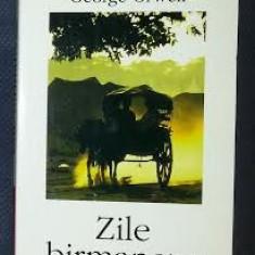 G. Orwell ZILE BIRMANEZE ed. Polirom 2003 - Roman, Anul publicarii: 1950