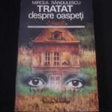 MIRCEA SANDULESCU - TRATAT DESPRE OASPETI {1979} - Roman