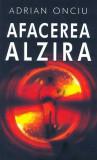 Afacerea Alzira de Adrian Onciu, Rao