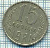 4485  MONEDA  - RUSIA(U.R.S.S.)  - 15 KOPEKS - ANUL  1981 -starea care se vede