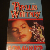 PHYLLIS WHITNEY - FANTOMA ALBA DIN KYOTO - Roman, Anul publicarii: 2000