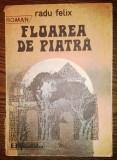 Carte - Radu Felix - Floarea de piatra